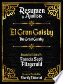 Resumen Y Analisis: El Gran Gatsby (The Great Gatsby)