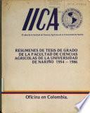 resumenes de tesis de grado de la facultad de ciencias agricolas de la universidad de narino 1954-1986