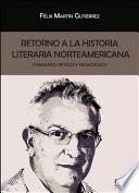 Retorno a la historia literaria norteamericana