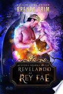 Revelando Al Rey Fae
