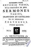 Reverendo padre Antonio Vieyra ... Sermones varios