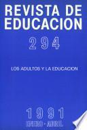 Revista de educación no 294. Los adultos y la educación