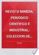 Revista minera, periòdico cientifico é industrial