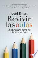 Revivir las aulas