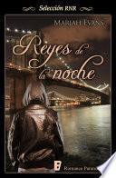 Reyes de la noche (Ciudad de Reyes 2)