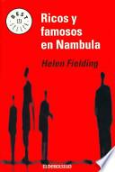 Ricos y famosos en Nambula