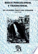 Riego precolonial y tradicional en la sierra norte del Ecuador