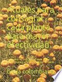 rituales para consagrar cada planta para mayor efectividad