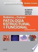 Robbins y Cotran. Patología estructural y funcional + StudentConsult