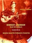 Robert Johnson Hijo De Diablo