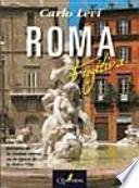 Roma Fugitiva. Retratos de la ciudad eterna en la época de la Dolce Vita