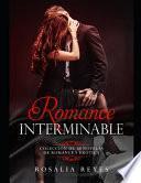 Romance Interminable