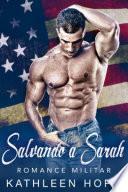 Romance Militar: Salvando a Sarah