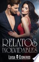 Romántica: Relatos Inolvidables