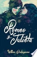 Romeo y Julieta (Edicion Bilingue) / Romeo and Juliet (Bilingual Edition)