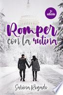 ROMPER CON LA RUTINA (2a edición)