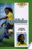 Ronaldinho, El Corazón de la Sonrisa