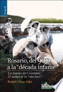 Rosario, del 900 a la década infame: Los fervores del centenario ; El umbral de los años locos