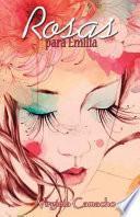 Rosas para Emilia