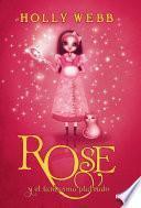 Rose y el fantasma plateado (Rose 4)