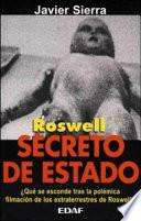 Roswell: Secreto De Estado