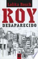 Roy Desaparecido