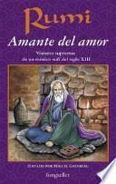 Rumi, Amante Del Amor