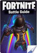 ⭐ Fortnite Battle Guide   Android, APK, Download, APP, Codes, Tips, Cheats Unofficial Guide