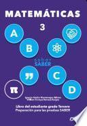 Saber SABER Matemáticas 3. Libro del estudiante grado tercero