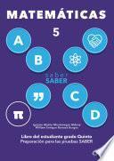 Saber SABER Matemáticas 5. Libro del estudiante grado quinto