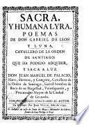 Sacro y humana lyra. Poemas ... que ... saca a luz Don J. M. de Palacio Haro Herrera y Gongora