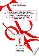 Salamanca histórico-cultural en la transición del siglo XVI al XVII: música y otros elementos en la visita que realizó Felipe III en el año 1600 [Recurso electrónico: PDF]