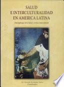 Salud e interculturalidad en América latina