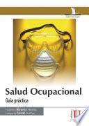 Salud ocupacional. Guía práctica