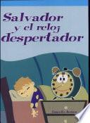 Salvador y el reloj despertador (Sal Sleeps In)