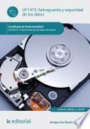 Salvaguarda y seguridad de los datos. IFCT0310