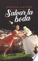 Salvar la boda / Save the Date