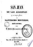 San Juan de la Abadesas y su mayor gloria, el Samtísmo. Misterio