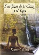 San Juan de la Cruz y el Yoga