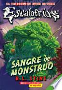 Sangre De Monstruo / Monster Blood