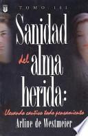 Sanidad Del Alma Herida Vol. 3