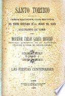 Santo Toribio: Las fiestas centenarias