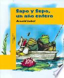 Sapo y sepo, un ano entero / Frog And Toad All Year
