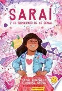 Saraí y el significado de lo genial (Sarai and the Meaning of Awesome)
