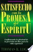 Satisfecho Con La Promesa Del Espiritu