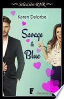Savage & Blue