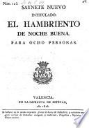 Saynete nuevo intitulado: El Hambriento de Noche buena (etc.)
