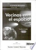 Science Readers: A Closer Look: Vecinos en el espacio (Neighbors in Space) Kit (Spanish Version)