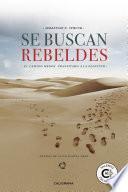 Se buscan rebeldes