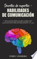 Secretos de Expertos – Habilidades de Comunicación